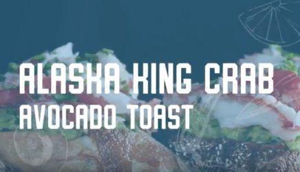 Alaska King Crab Avocado Toast