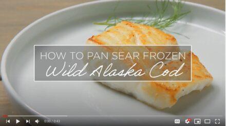 How to Pan Sear Frozen Wild Alaska Cod