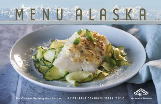 Menu Alaska: The Case for Menuing More Seafood