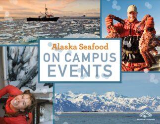 Alaska Seafood Events on Campus