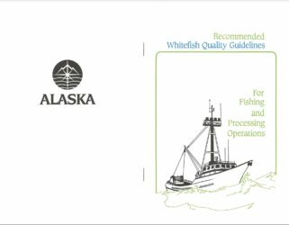 Recommended Whitefish Quality Guidelines For Fishing, Tendering & Processing Operations