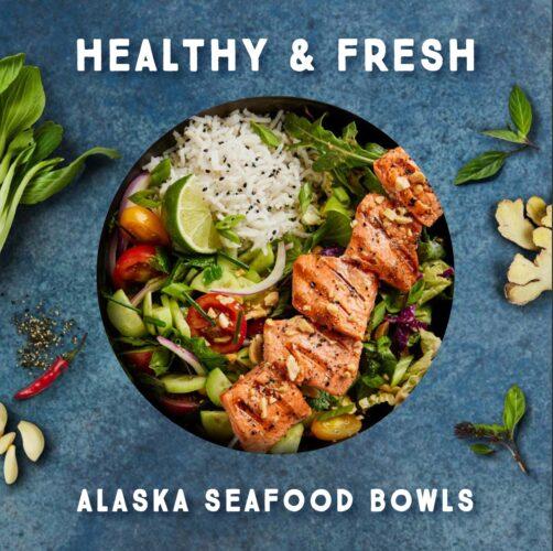 Healthy & Fresh Alaska Seafood Bowls Recipe Book