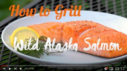 How to Grill Wild Alaska Salmon