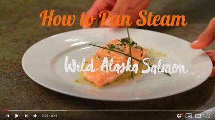 How to Pan Steam Wild Alaska Salmon